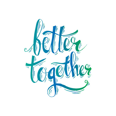 Better together hand lettering. Vectores