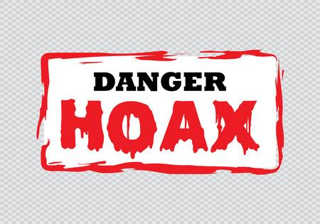 hoax: Danger  Hoax rubber stamp
