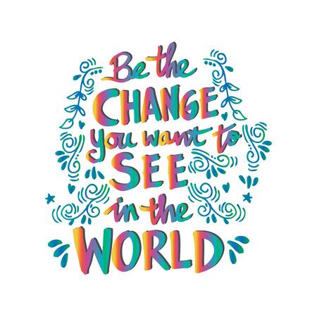 Inspirational motivating quotes by Mahatma Gandhi.Inspirational motivating quotes by Mahatma Gandhi. Illustration