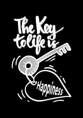 The key to life is happiness. Quotes motivation.