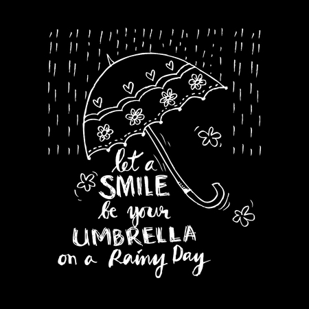 let a smile be your umbrella on a rainy day hand lettering calligraphy. Иллюстрация