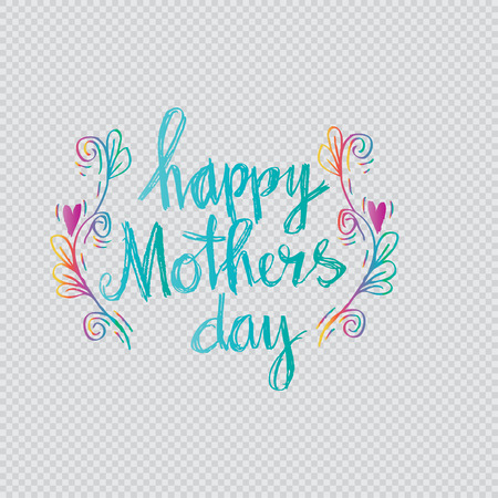 Happy mothers day Card. Calligraphic inscription.