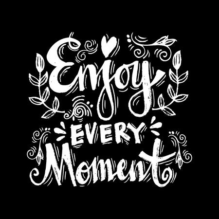 Enjoy every moment handwritten inscription 向量圖像