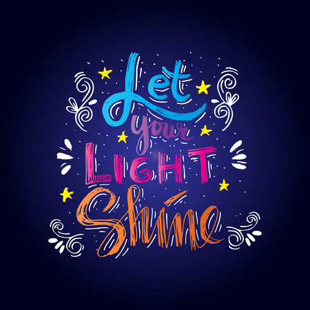 'Let your light shine' quote.