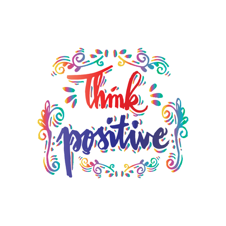 Think positive hand drawn lettering