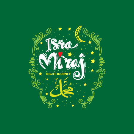 isra miraj illustration. Isra miraj is the holly history of moslem about mohammad prohet in night journey. Hand lettering calligraphy. Illustration
