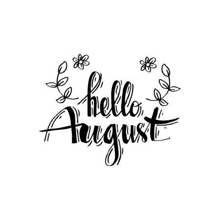 Hello August hand drawn typography lettering phrase Illustration