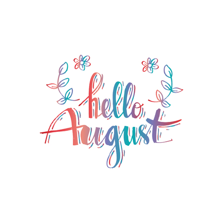 Hello August hand drawn typography lettering phrase Vectores