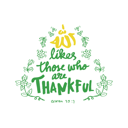 likes: Allah likes those are thankful. Islamic quran quotes