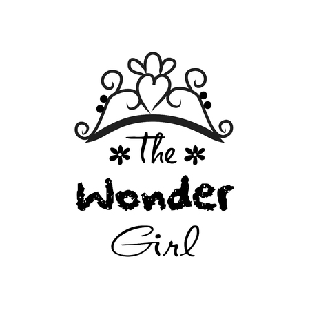The wonder girl. Hand drawn lettering phrase for fashion quote design, t-shirt print