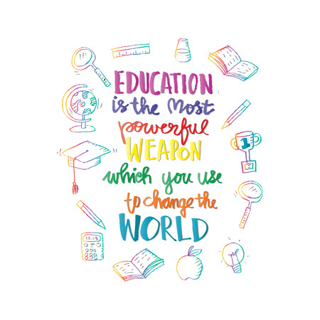 Education is the most powerful weapon which you can use to change the world. Lettering. Typography poster. Vectores