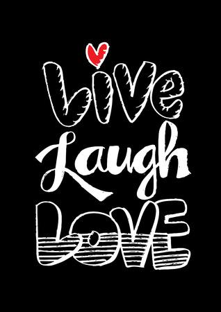 Live Laugh Love Hand Lettered Words Vetores