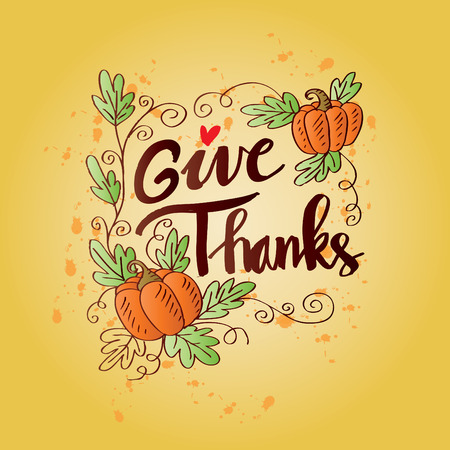 Give Thanks! Thanksgiving Day poster. Hand written lettering.