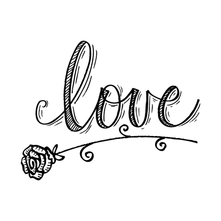 Hand drawn word love with rose flower. Illustration