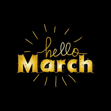 Hello March hand lettering.