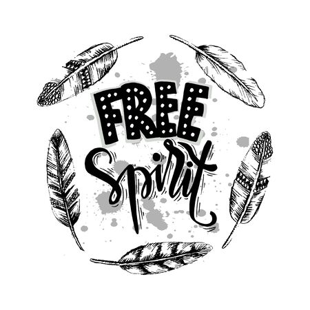Free spirit. Inspirational quote poster.