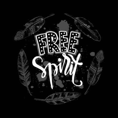 Free spirit. Inspirational quote poster. Vector Illustration