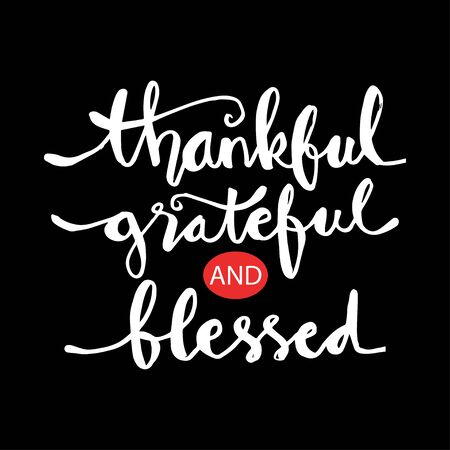 Thankful grateful and blessed lettering Ilustração Vetorial