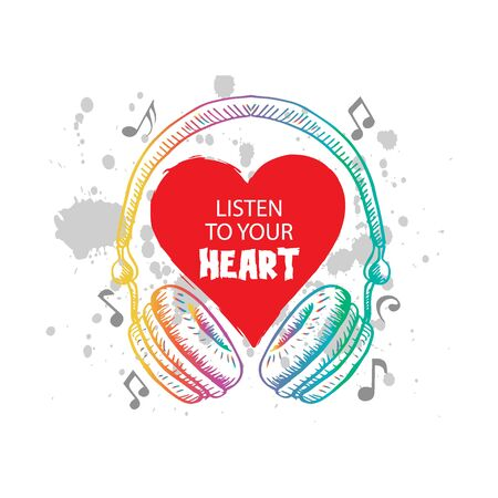 Listen to your heart. Motivational quote. Illustration