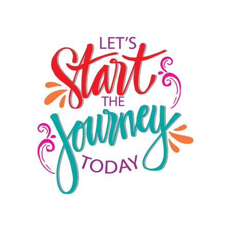 Lets start the journey today. Motivational quote. Иллюстрация
