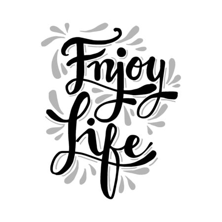 Enjoy life lettering. Motivational quote poster. Çizim