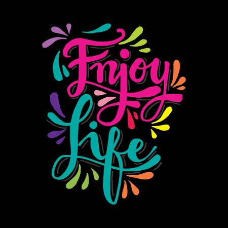 Enjoy life lettering. Motivational quote poster. Stok Fotoğraf - 129792872