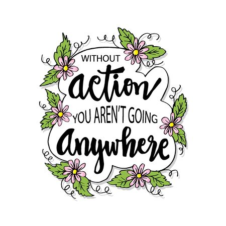 Inspirational motivating quotes by Mahatma Gandhi. Without action you aren`t going anywhere.