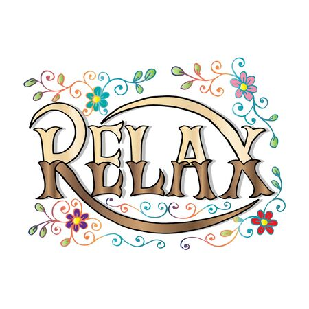 Relax word lettering. Greeting and invitation card or shirt print design. Illustration