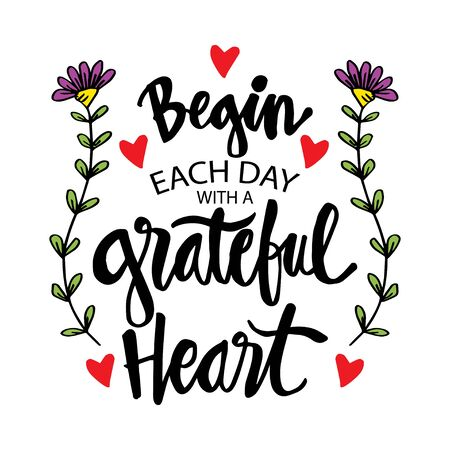 Beginne jeden Tag mit einem dankbaren Herzen. Inspirierendes Zitat. Vektorgrafik