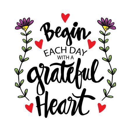 Empieza cada día con un corazón agradecido. Cita inspiradora. Ilustración de vector