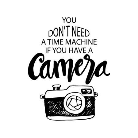 No necesitas una máquina del tiempo si tienes una cámara. cita inspiradora.