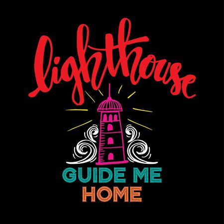 Lighthouse guide me home hand lettering