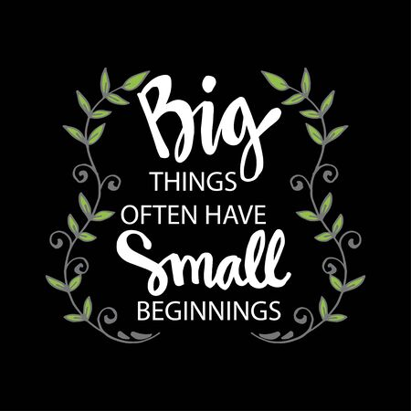 Big things often have small beginnings. Motivational quote. 일러스트