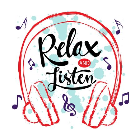 Music motivation quote. Relax and listen. 版權商用圖片 - 137261855