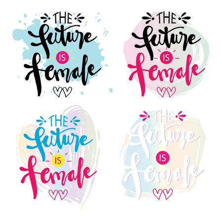 The future is female hand lettering. Motivational quote.