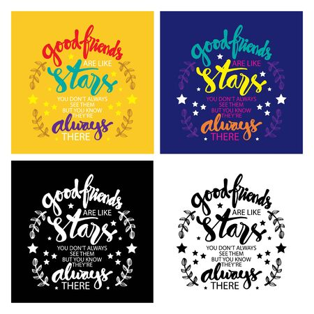 Set of quote Good friends are like stars you do not always see them but you know they are always there
