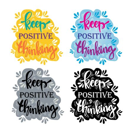 Hand lettering inscription Keep Positive Thinking