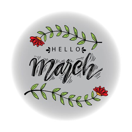 Hello March hand drawn lettering. Greeting card.