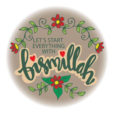 Lets start everything with bismillah