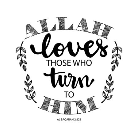 Allah loves those who turn to him.  Quote Quran. Hand lettering calligraphy.  イラスト・ベクター素材