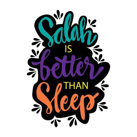 Salah is better than sleep. Muslim Quote.