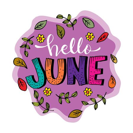 Hello June hand lettering. Greeting card.