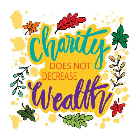 Charity does not decrease wealth. Muslim quote.