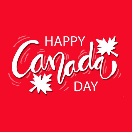 Canada Day hand drawn lettering. Happy Canada Day calligraphy inscription for greeting card, decoration and poster.