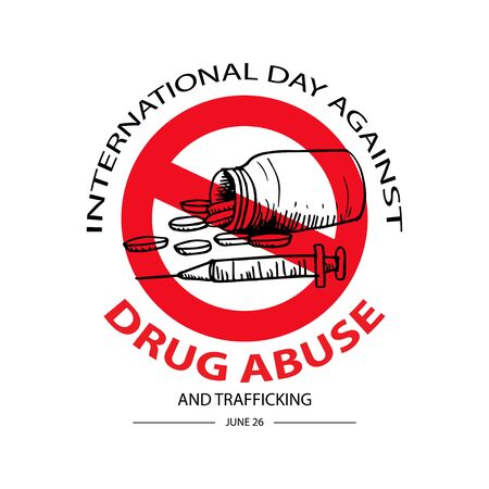 International Day Against Drug Abuse & Trafficking.  Drugs icon in prohibition red circle.