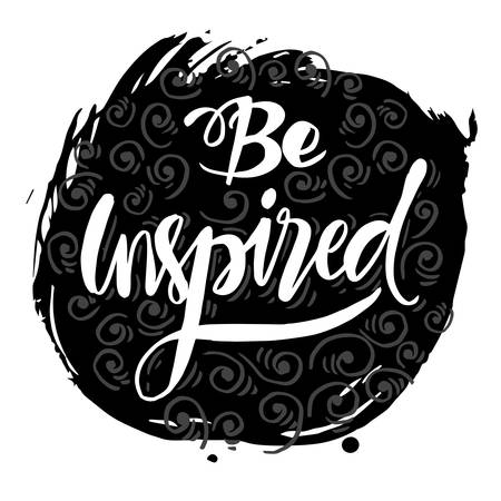 Be inspired phrase hand lettering