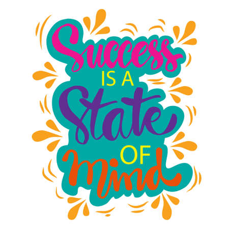 Success is a state of mind hand lettering. Inspirational quotes 일러스트