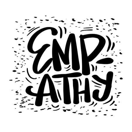 Empathy hand lettering. Slogan concept Ilustrace