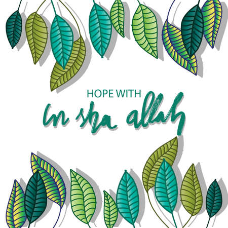 Hope with in sha Allah. Lettering. Quote quran.