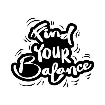 Find your balance hand lettering. Quote typography. Çizim